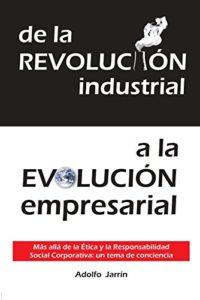 de la revolución industrial, a la evolución empresarial